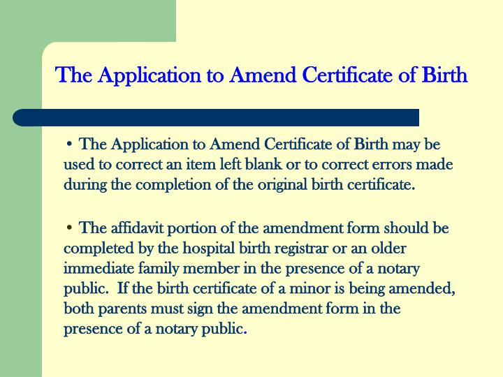 The Application to Amend Certificate of Birth