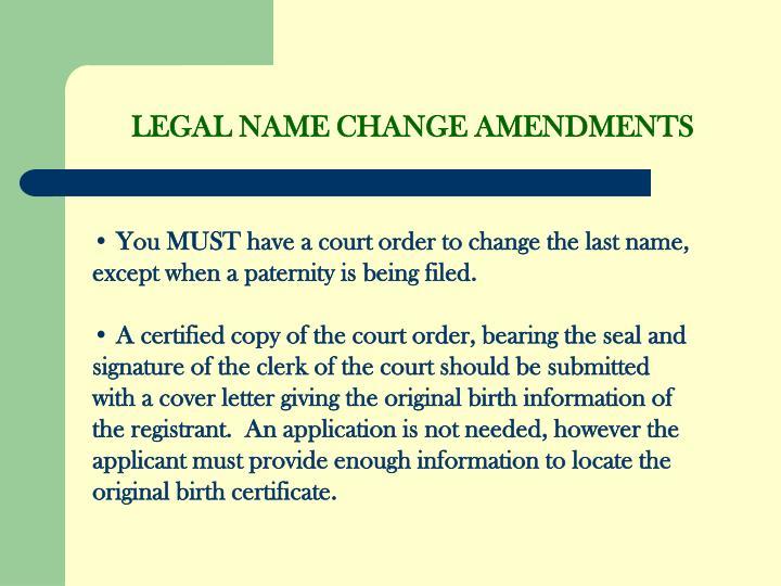 LEGAL NAME CHANGE AMENDMENTS