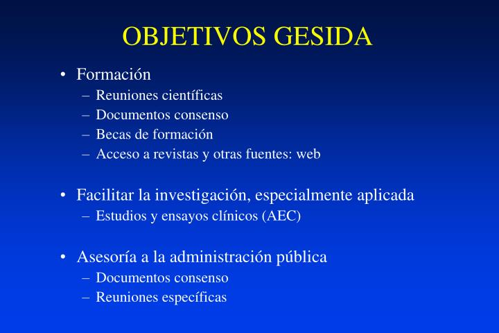 OBJETIVOS GESIDA