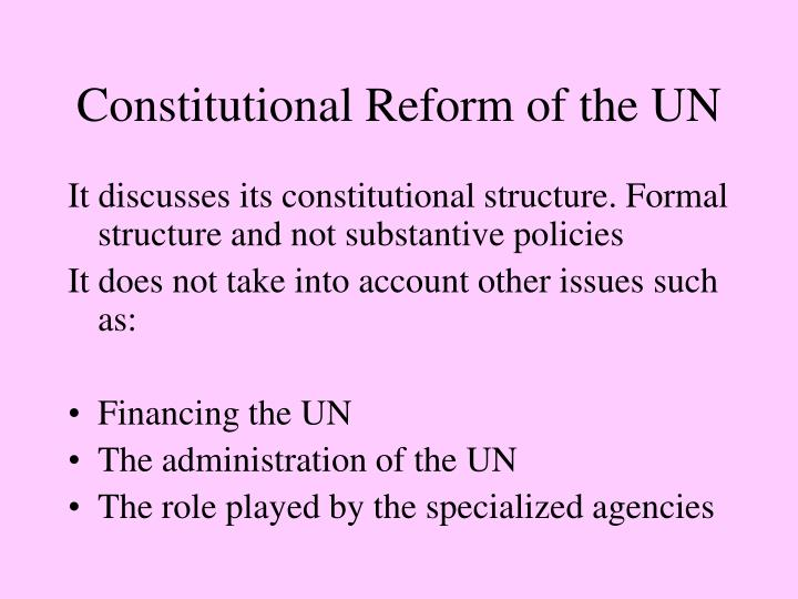 Constitutional Reform of the UN