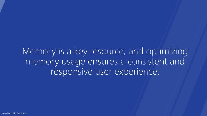 Memory is a key resource, and optimizing memory usage ensures a consistent and responsive user exper...