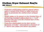 clothes dryer exhaust req ts imc 504 6 7