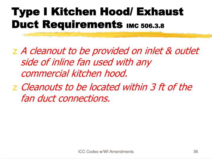 Type I Kitchen Hood/ Exhaust Duct Requirements