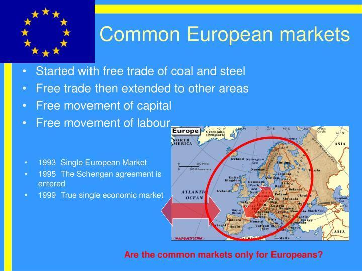 Common European markets