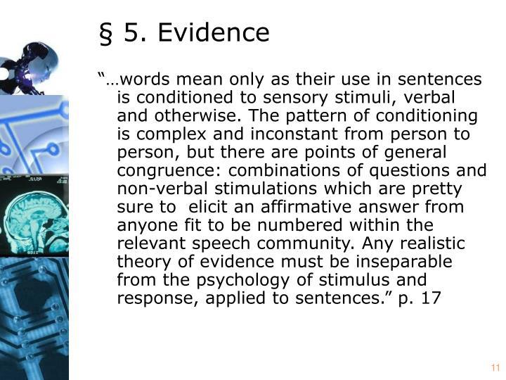 § 5. Evidence