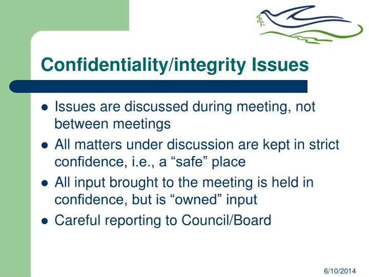 Confidentiality/integrity Issues