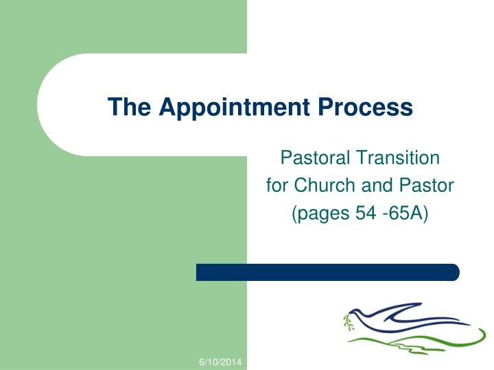 The Appointment Process