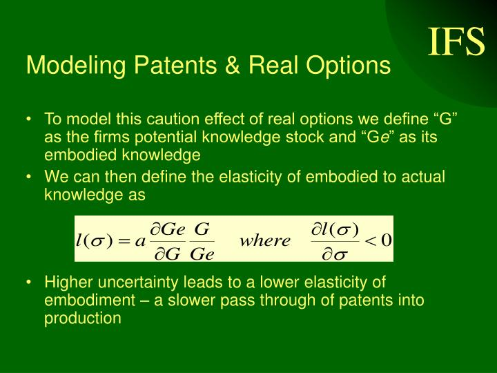 Modeling Patents & Real Options