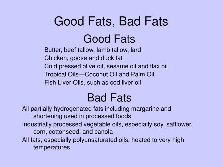 Good Fats, Bad Fats