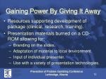 gaining power by giving it away
