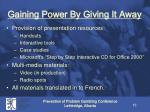 gaining power by giving it away1