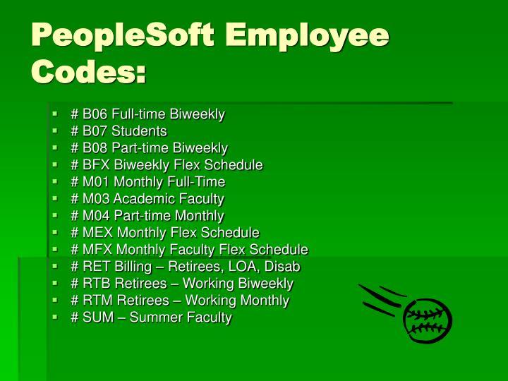 PeopleSoft Employee Codes: