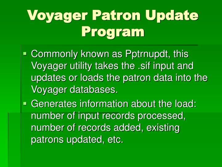 Voyager Patron Update Program