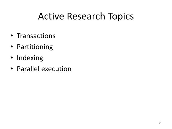 Active Research Topics