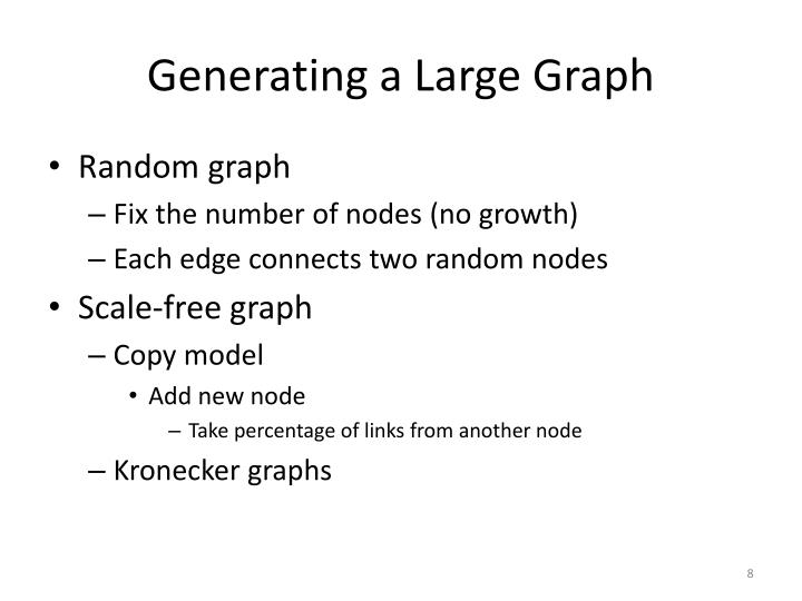 Generating a Large Graph