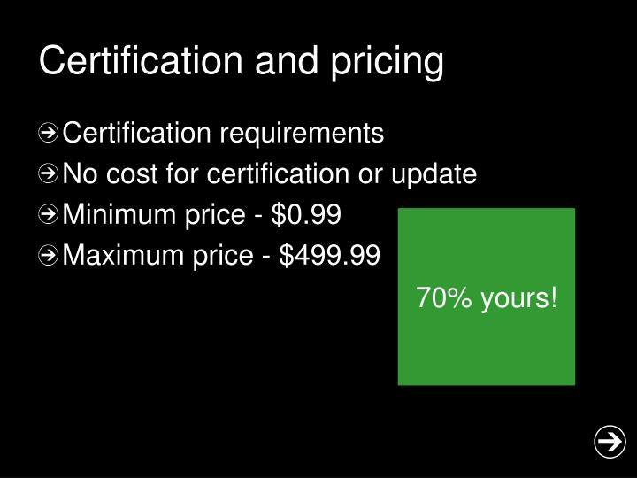 Certification and pricing
