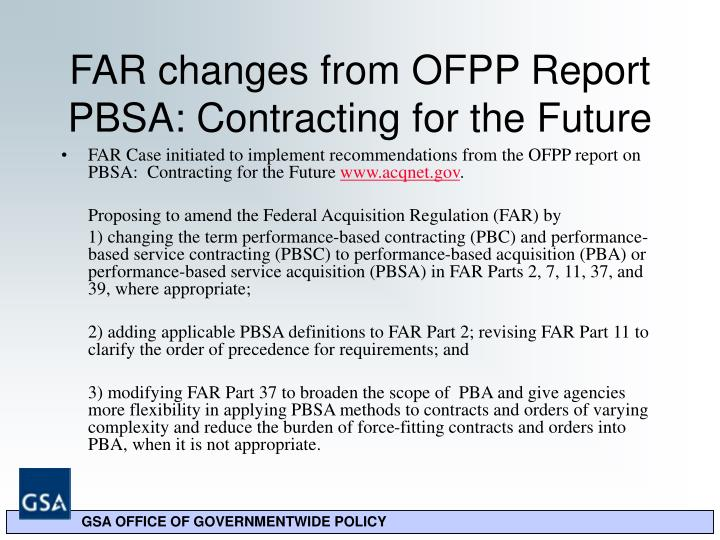 FAR changes from OFPP Report PBSA: Contracting for the Future