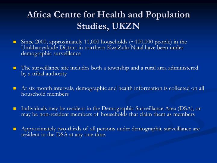 Africa Centre for Health and Population Studies, UKZN