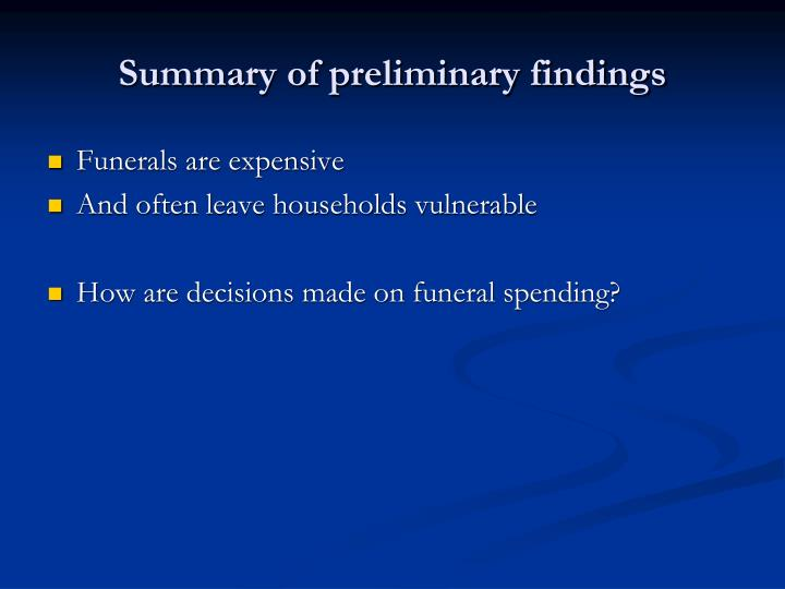 Summary of preliminary findings