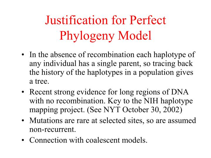 Justification for Perfect Phylogeny Model