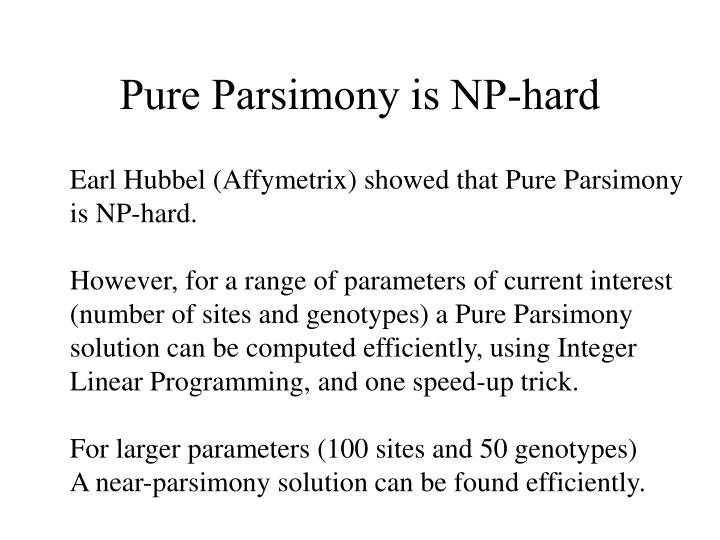 Pure Parsimony is NP-hard