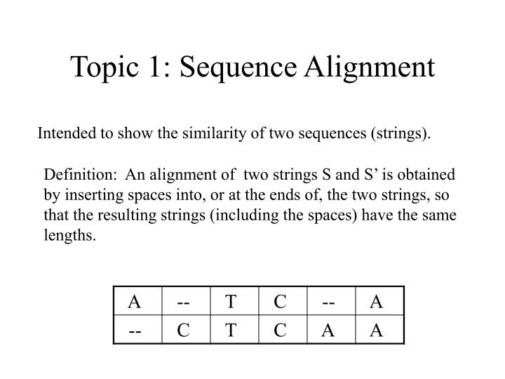 Topic 1: Sequence Alignment