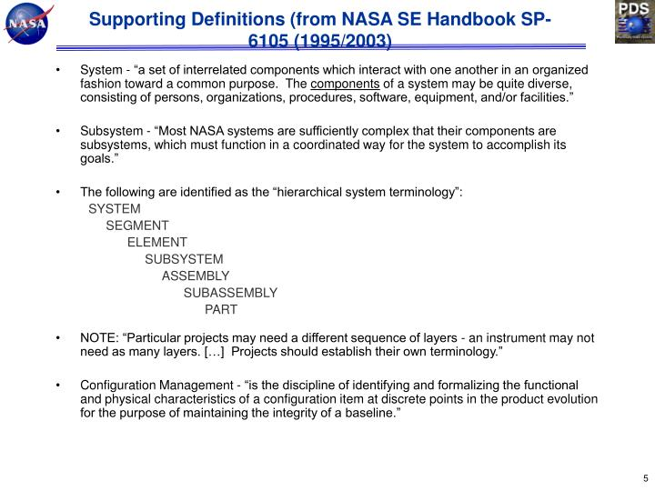 Supporting Definitions (from NASA SE Handbook SP-6105 (1995/2003)