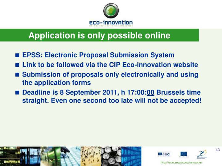 Application is only possible online