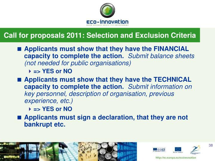 Call for proposals 2011: Selection and Exclusion Criteria