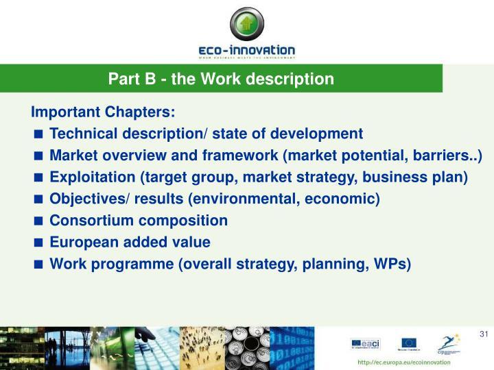 Part B - the Work description