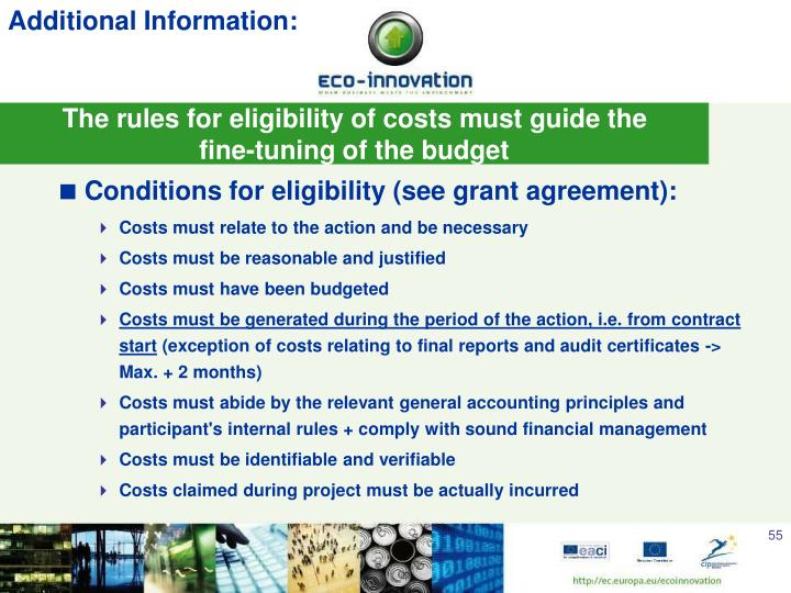 The rules for eligibility of costs must guide the