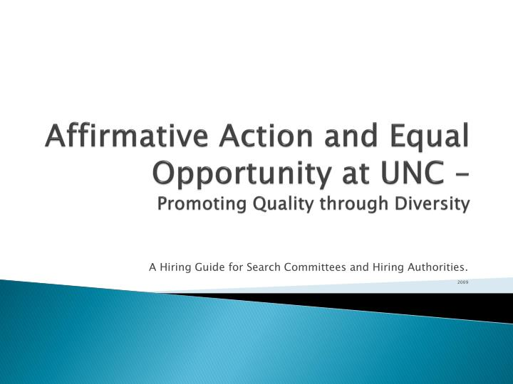 Affirmative Action and Equal Opportunity at UNC –