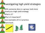 investigating high yield strategies