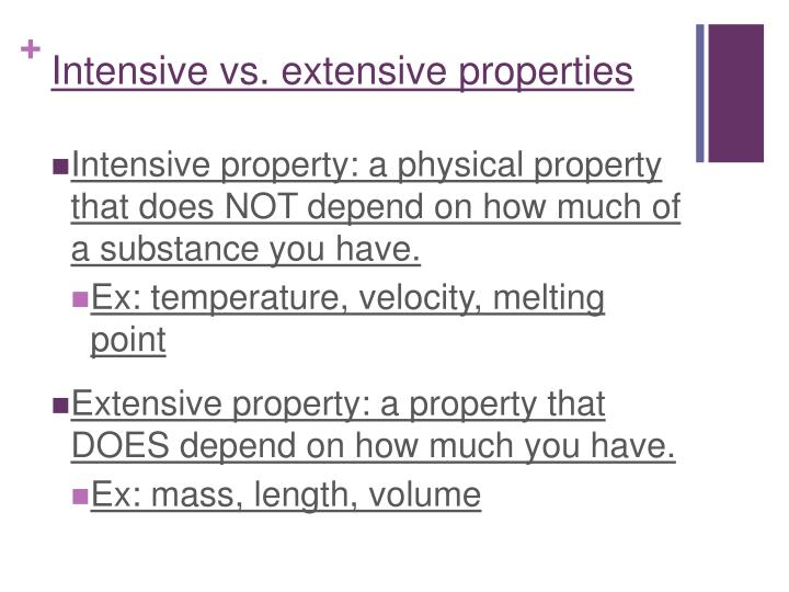 Intensive vs. extensive properties