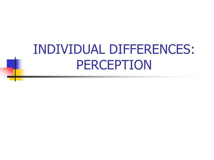 individual differences perception