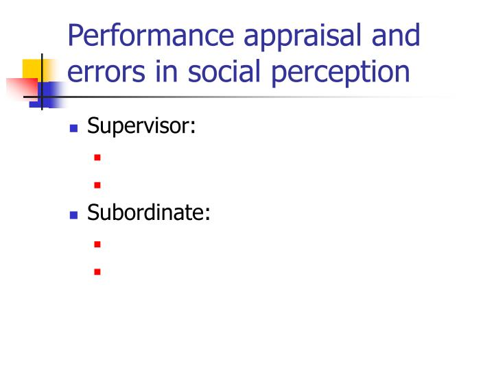 Performance appraisal and errors in social perception