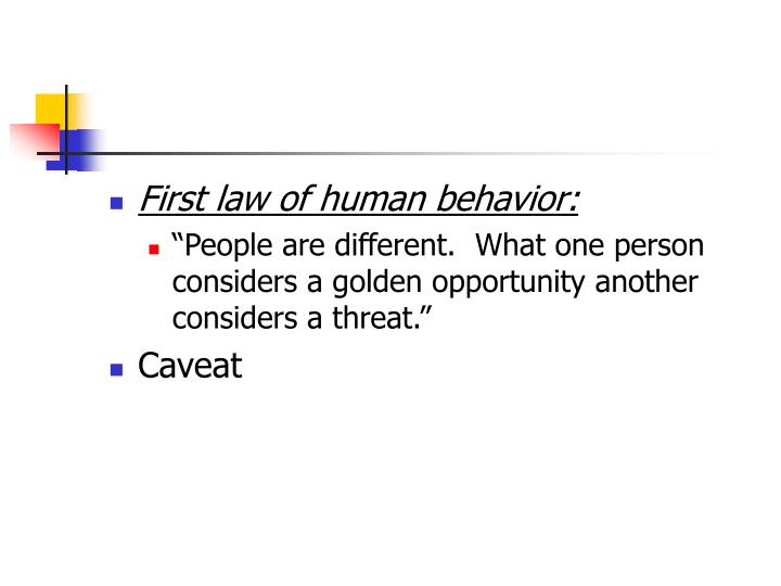 First law of human behavior: