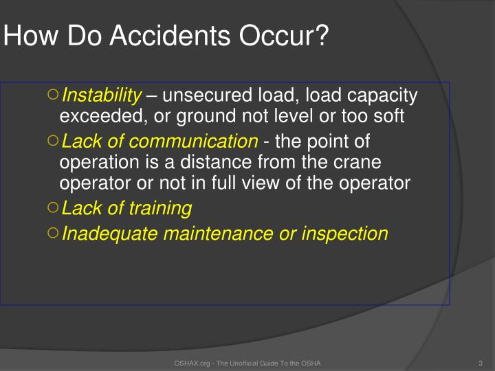 How Do Accidents Occur?