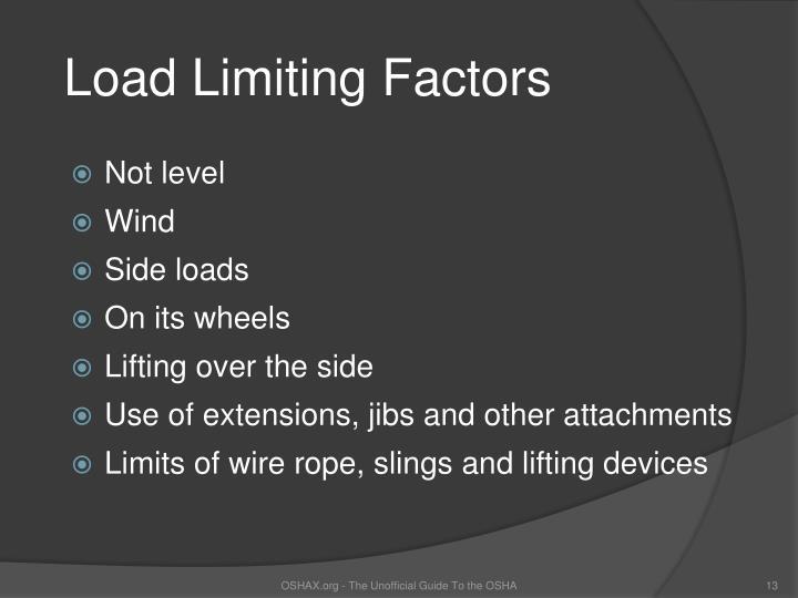 Load Limiting Factors