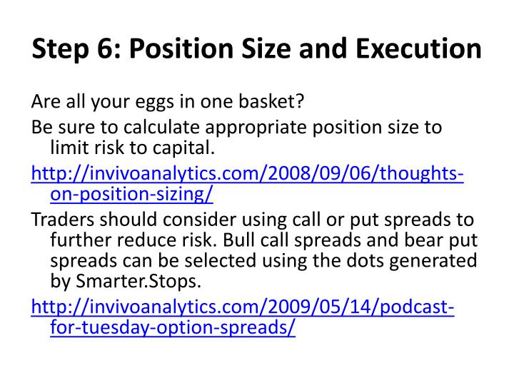 Step 6: Position Size and Execution
