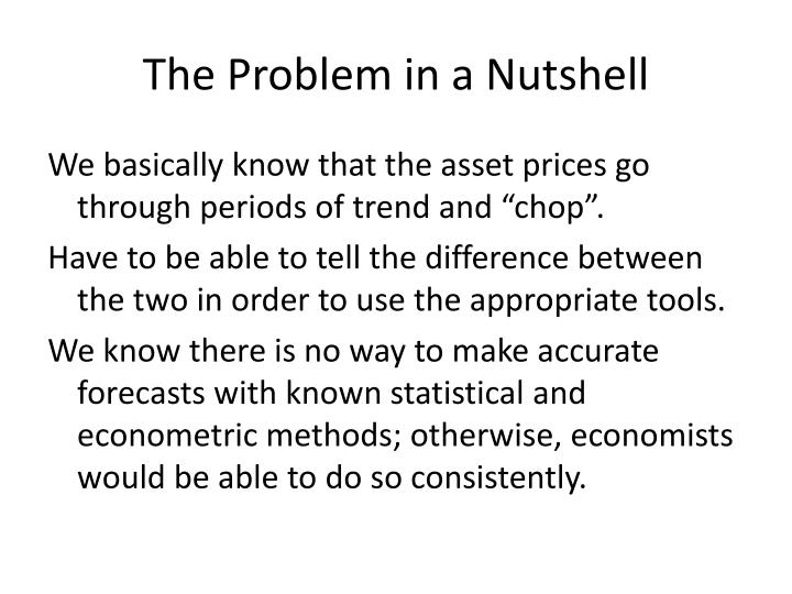 The Problem in a Nutshell