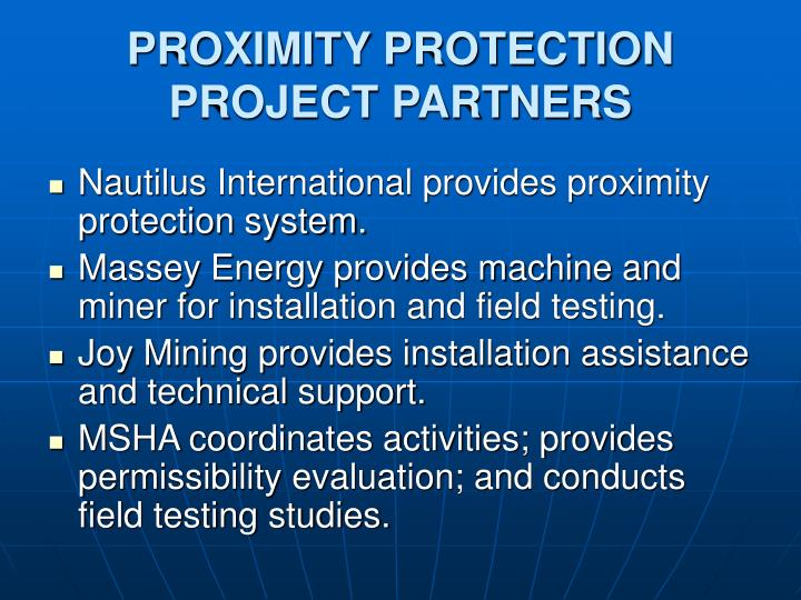 PROXIMITY PROTECTION PROJECT PARTNERS