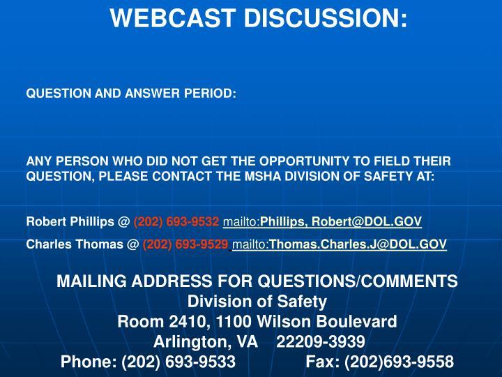 WEBCAST DISCUSSION: