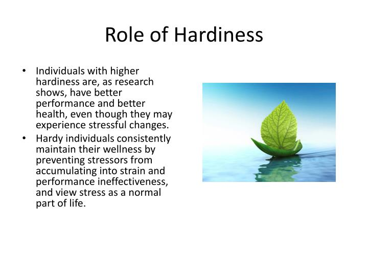 Role of Hardiness