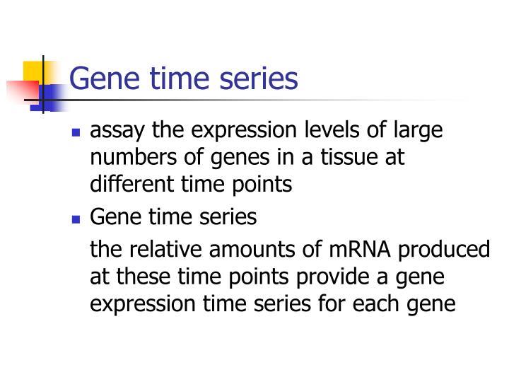 Gene time series