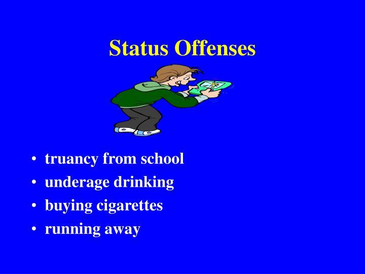 Status Offenses