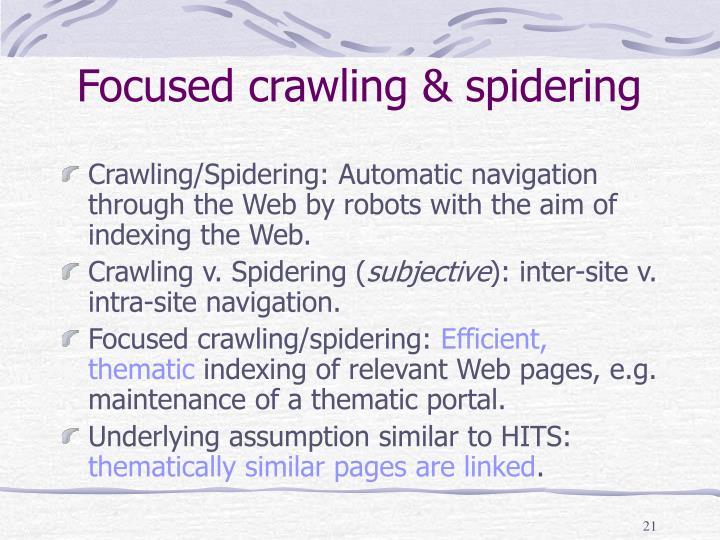 Focused crawling & spidering
