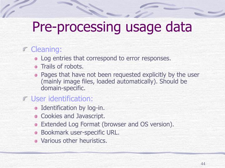 Pre-processing usage data