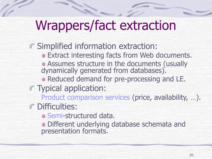 Wrappers/fact extraction