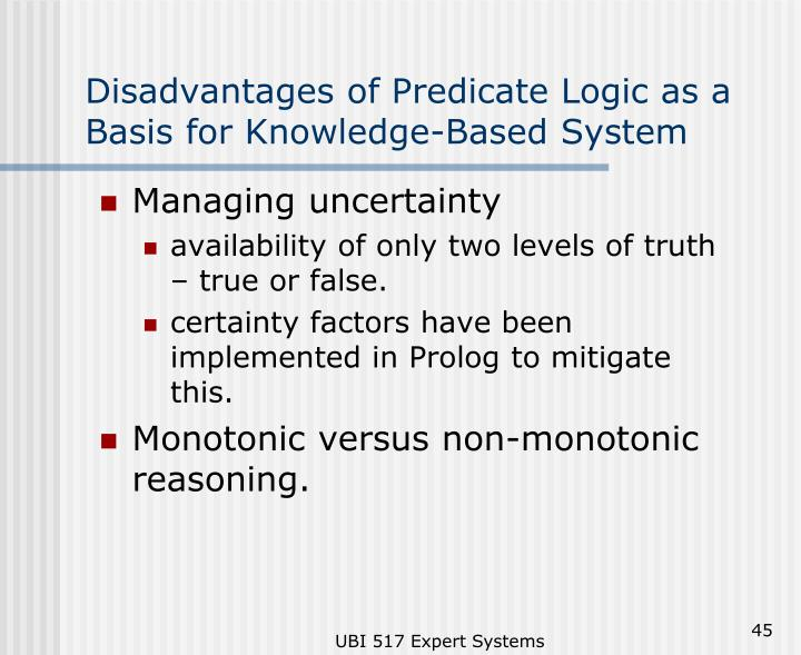 Disadvantages of Predicate Logic as a Basis for Knowledge-Based System